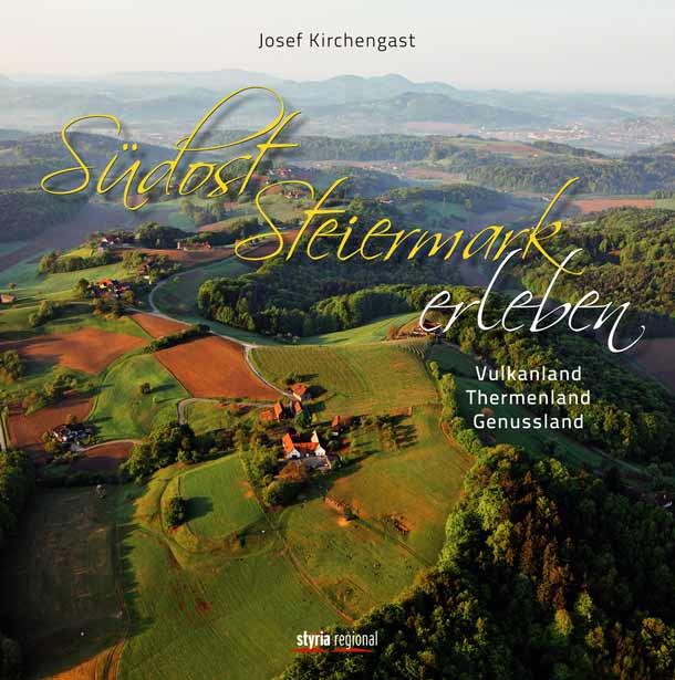 Südost Steiermark erleben