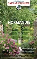 Heidi Howcroft: Gartenreiseführer Normandie