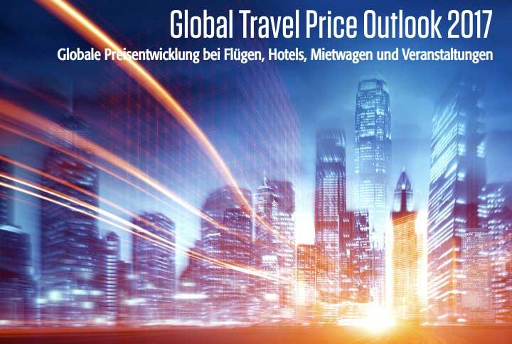 """Preisbarometer: Die neue Studie """"Global Travel Price Outlook 2017"""" zeigt, wie sich die Kosten für Geschäftsreisen entwickeln"""