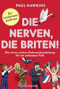 "Paul Hawkins: ""Die nerven, die Briten!"" (Goldmann)"