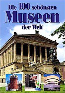 TRAVELbusiness-Buchtipp: Die 100 schönsten Museen der Welt