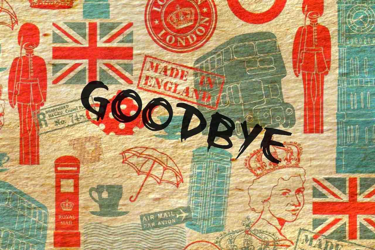 Brexit: Goodbye! Au revoir! Ciao! Und Tschüss! Nach 46 Jahren Mitgliedschaft verlässt das Vereinigte Königreich die Europäische Union (Foto: Maret Hosemann, Pixabay)
