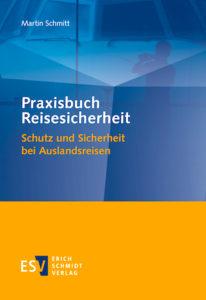 TRAVELbusiness-Buchtipp für Reiseprofis: Praxisbuch Reisesicherheit (Erich Schmidt Verlag)